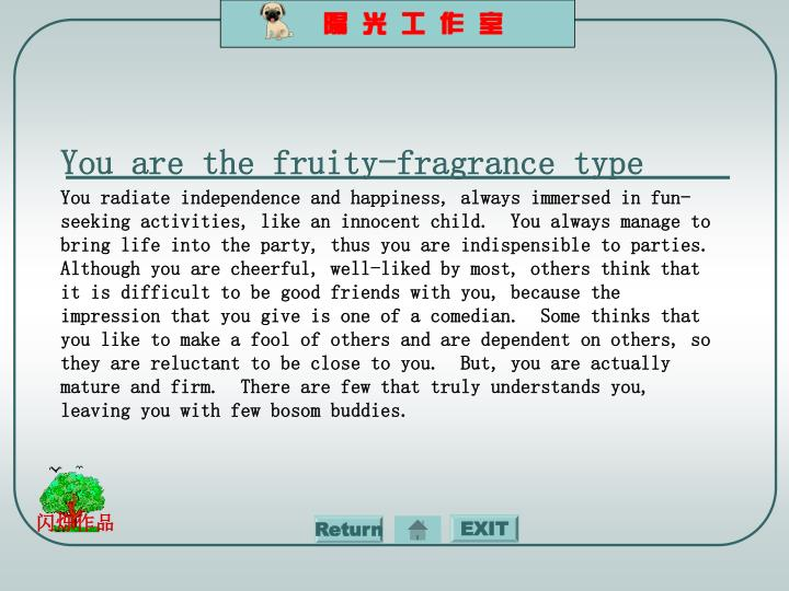 You are the fruity-fragrance type