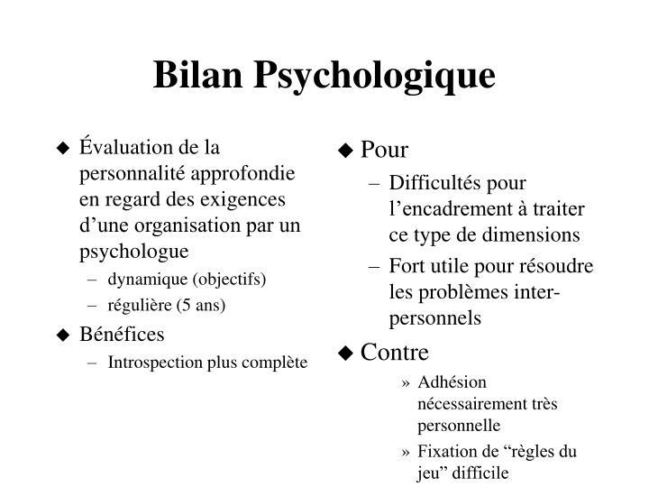 Évaluation de la personnalité approfondie en regard des exigences d'une organisation par un psychologue
