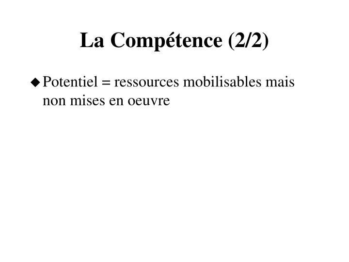 La Compétence (2/2)