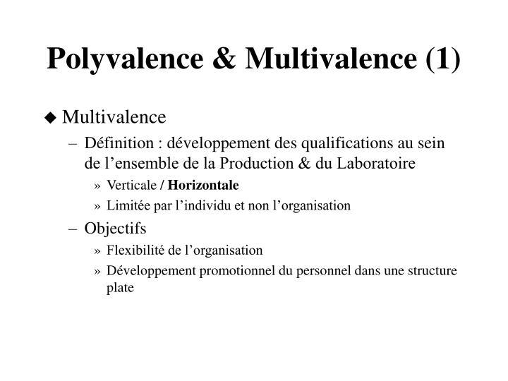 Polyvalence & Multivalence (1)