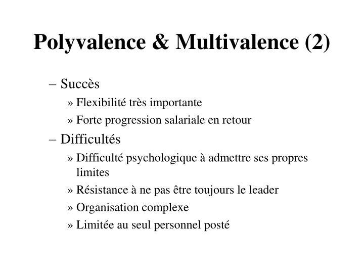 Polyvalence & Multivalence (2)