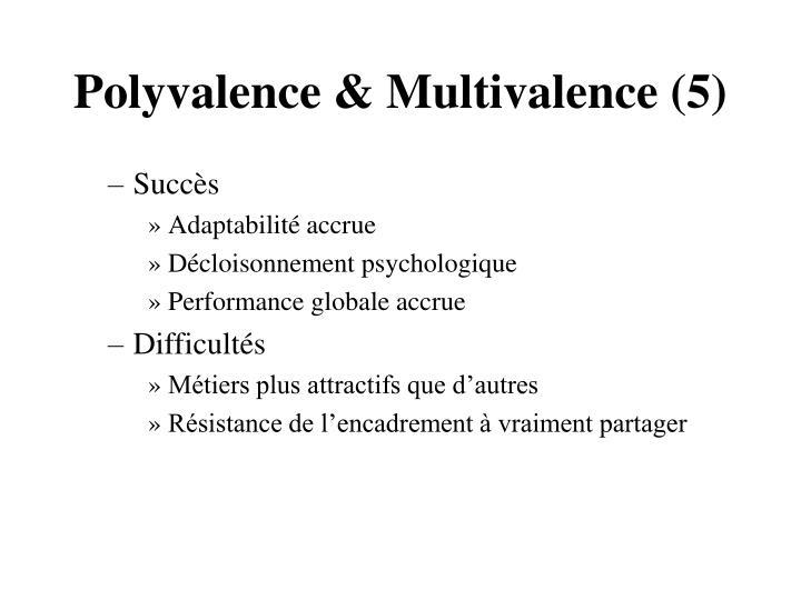 Polyvalence & Multivalence (5)