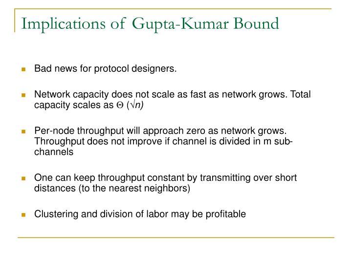 Implications of Gupta-Kumar Bound