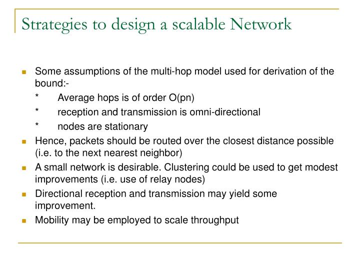 Strategies to design a scalable Network