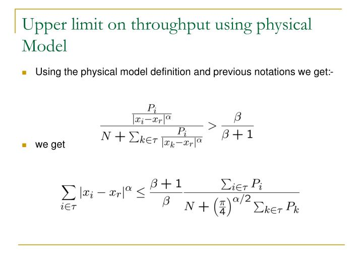 Upper limit on throughput using physical Model