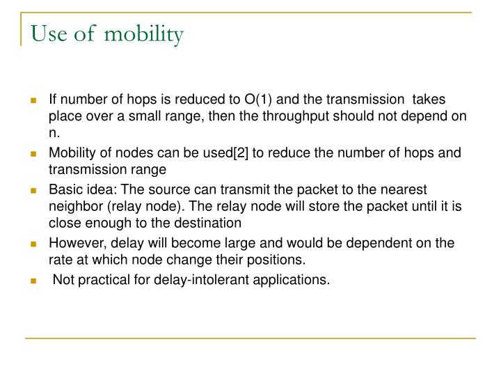 Use of mobility