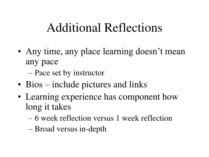 Additional Reflections