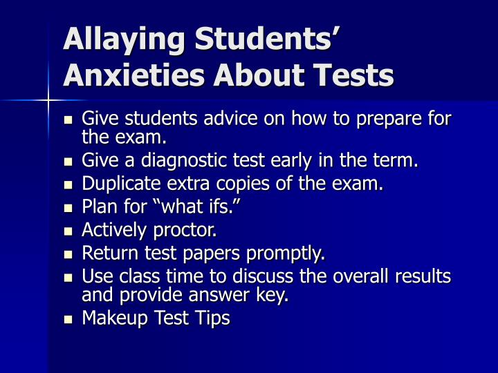 Allaying Students' Anxieties About Tests