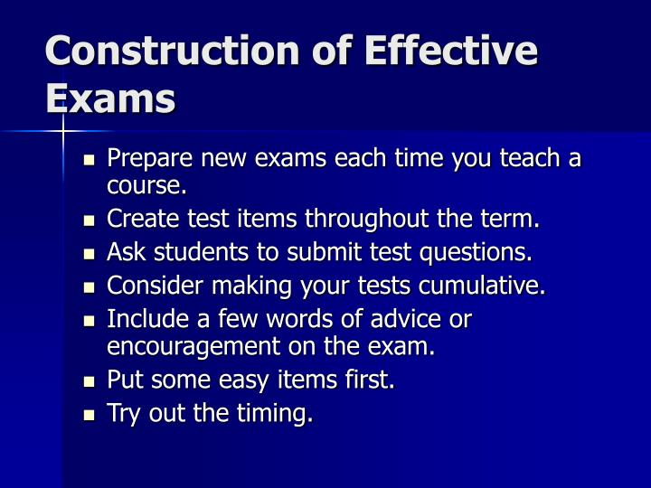 Construction of effective exams