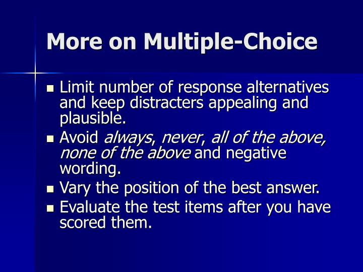 More on Multiple-Choice
