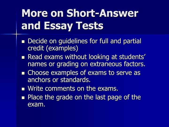 More on Short-Answer and Essay Tests