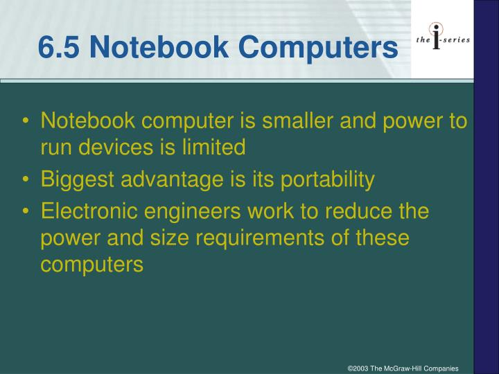 6.5 Notebook Computers