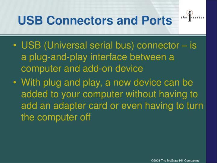 USB Connectors and Ports