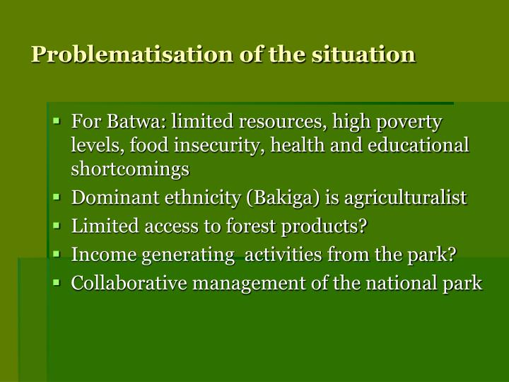 Problematisation of the situation