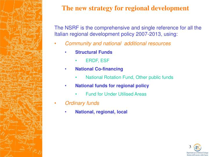 The new strategy for regional development
