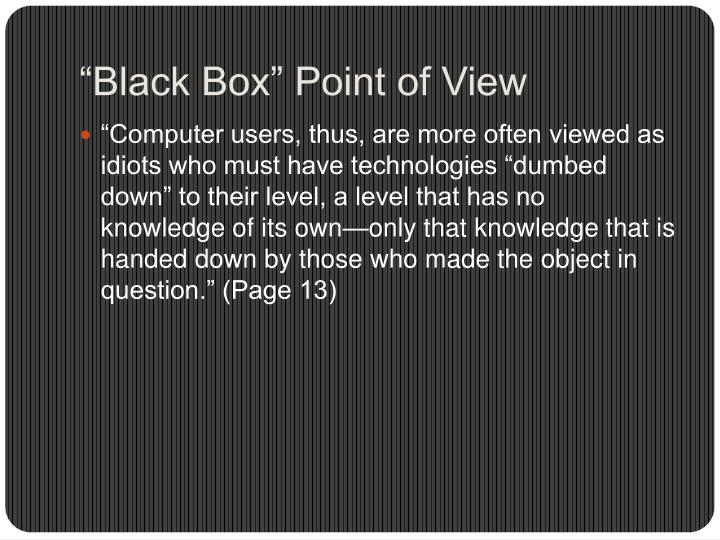 """""""Black Box"""" Point of View"""