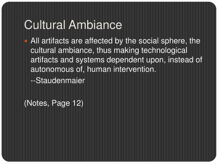 Cultural Ambiance