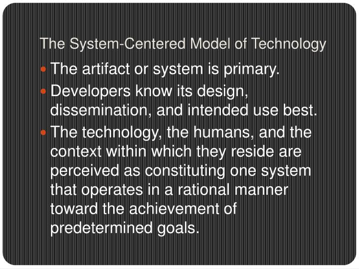 The System-Centered Model of Technology