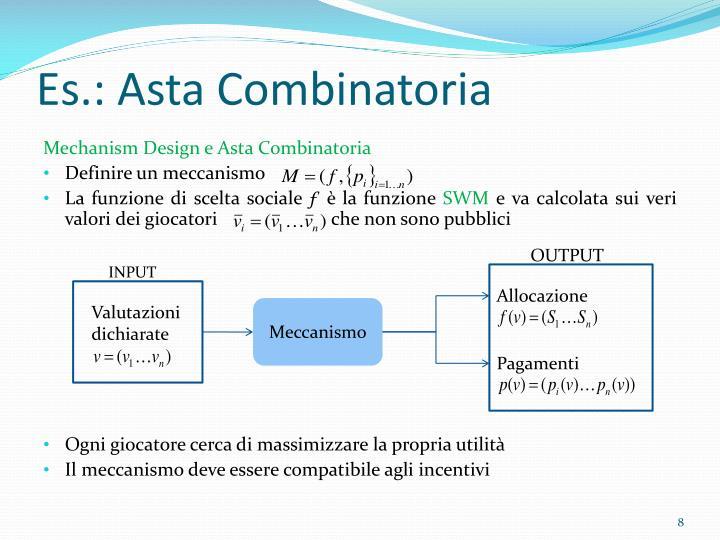 Es.: Asta Combinatoria