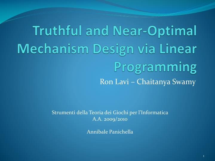 Truthful and near optimal mechanism design via linear programming