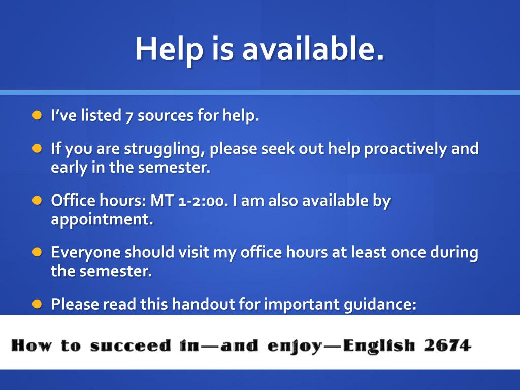 Help is available.