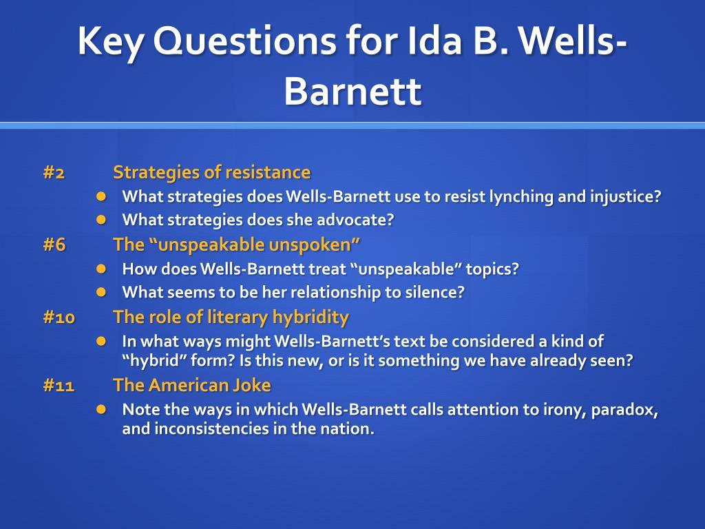 Key Questions for Ida B. Wells-Barnett