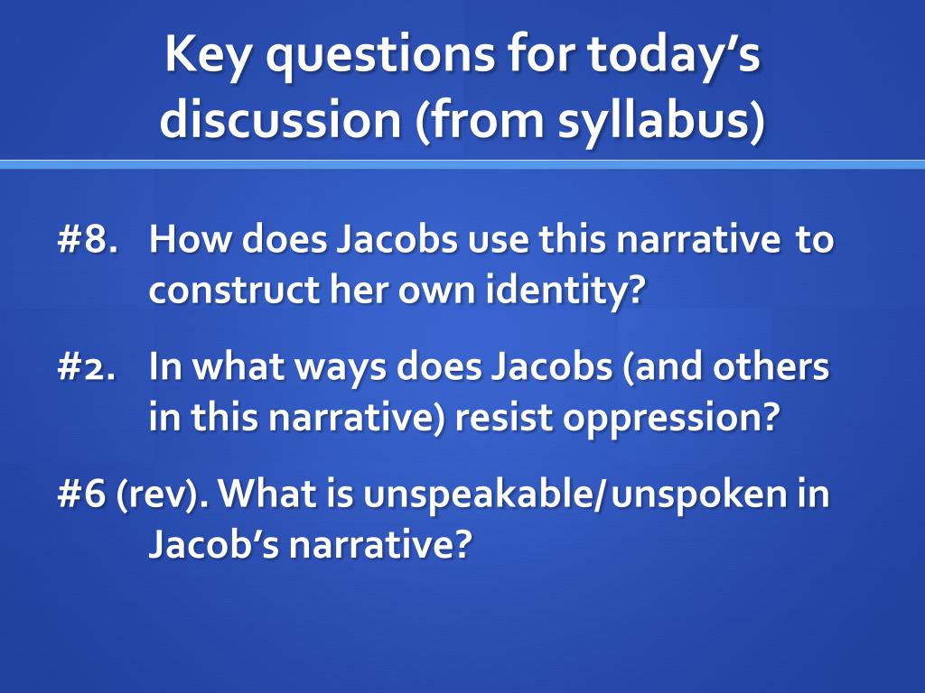 Key questions for today's discussion (from syllabus)