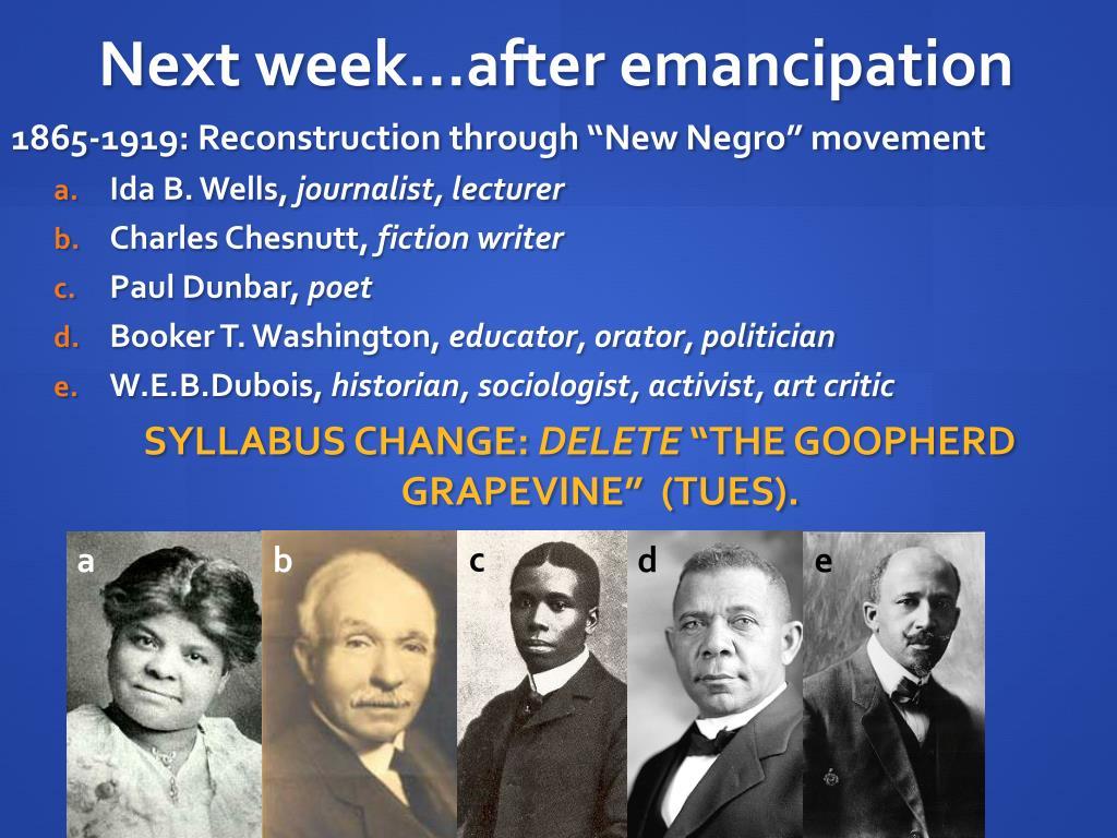 Next week…after emancipation