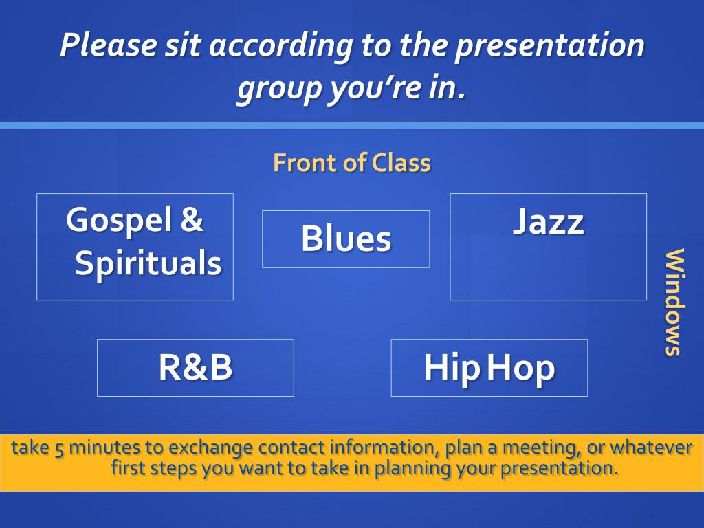 Please sit according to the presentation group you're in.