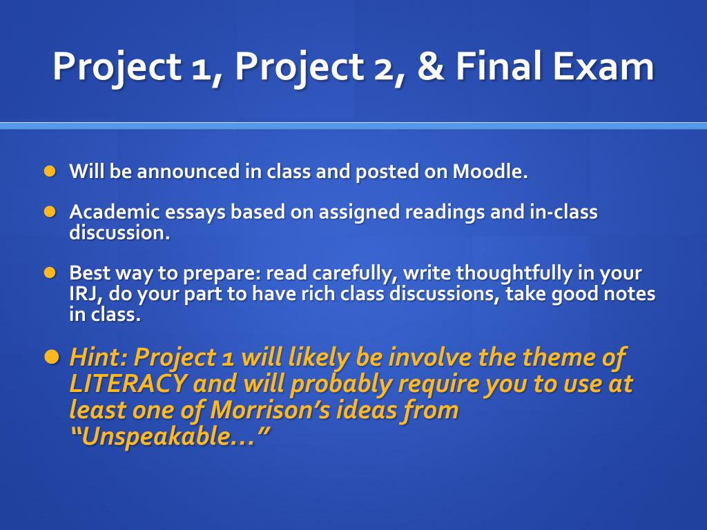 Project 1, Project 2, & Final Exam