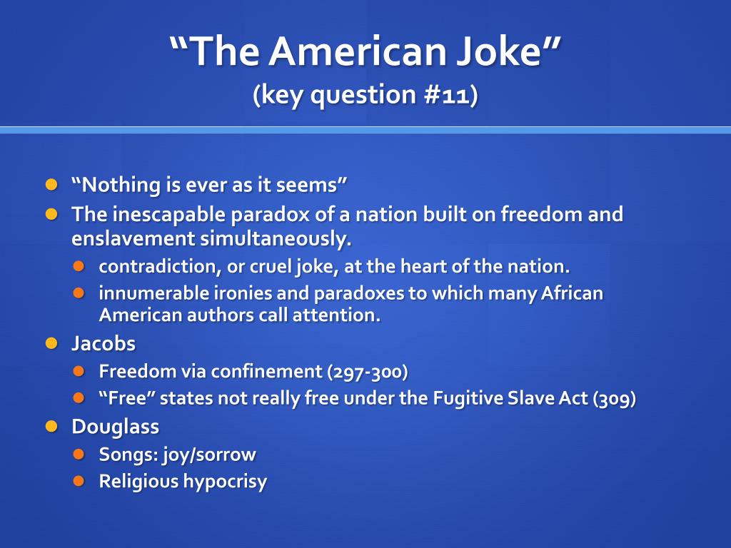 """The American Joke"""