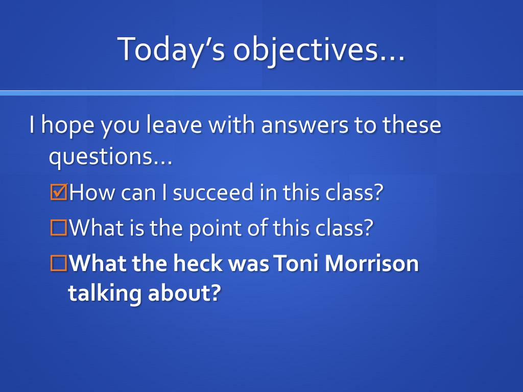 Today's objectives…