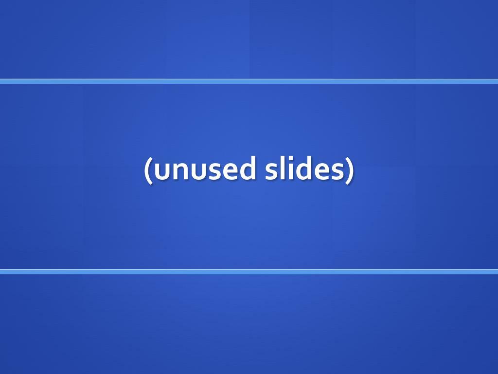 (unused slides)
