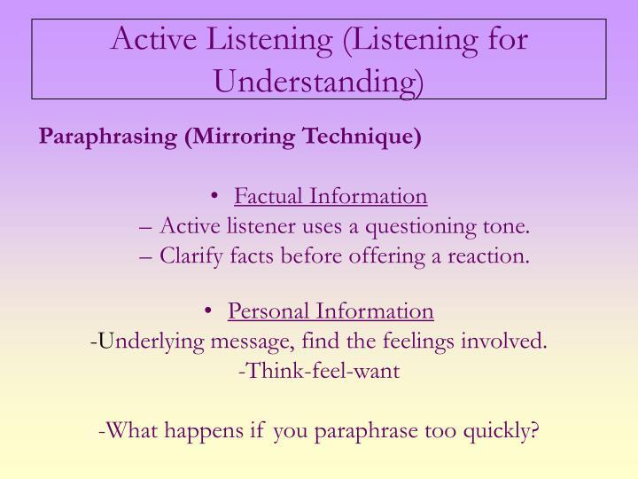 Active Listening (Listening for Understanding)