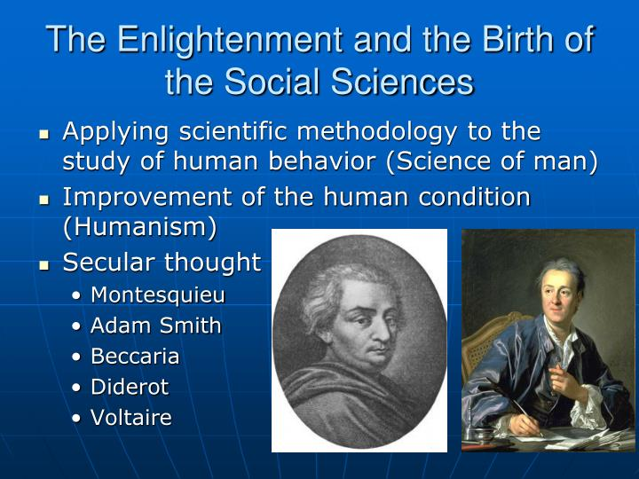The Enlightenment and the Birth of the Social Sciences