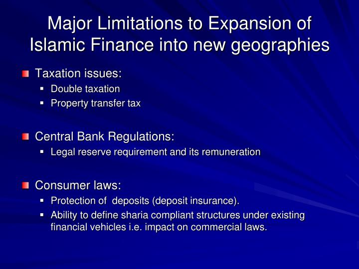 Major Limitations to Expansion of Islamic Finance into new geographies