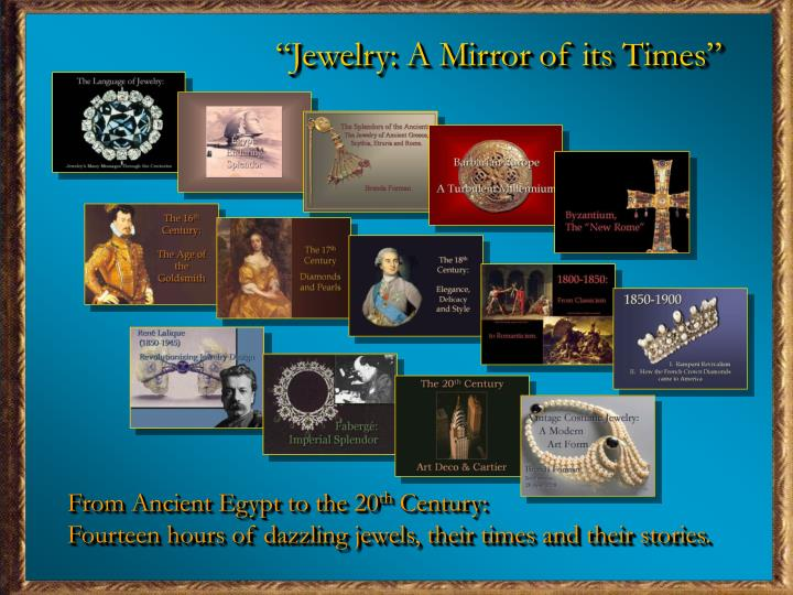 """Jewelry: A Mirror of its Times"""