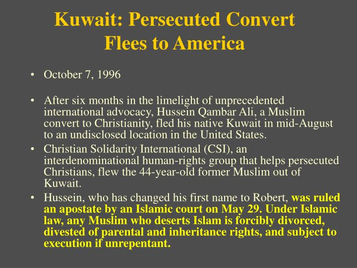Kuwait: Persecuted Convert Flees to America