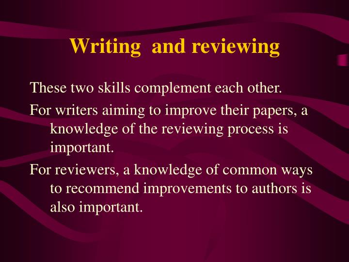 Writing  and reviewing