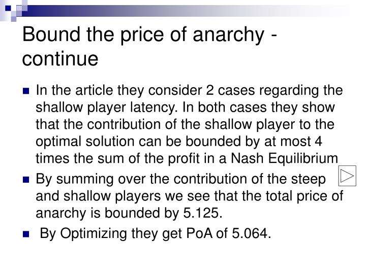 Bound the price of anarchy -continue