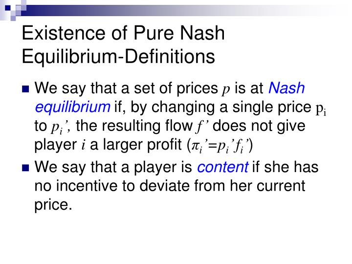 Existence of Pure Nash Equilibrium-Definitions