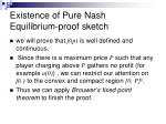 existence of pure nash equilibrium proof sketch