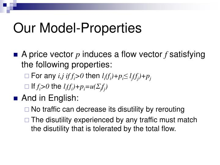 Our Model-Properties