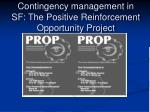 contingency management in sf the positive reinforcement opportunity project
