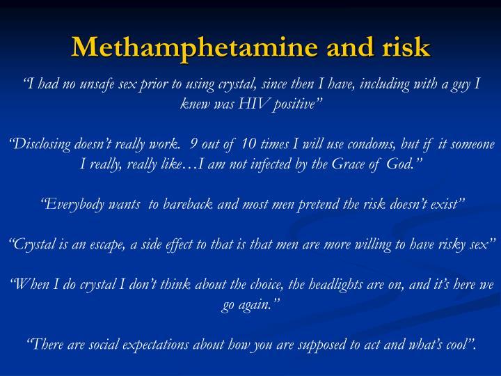 Methamphetamine and risk