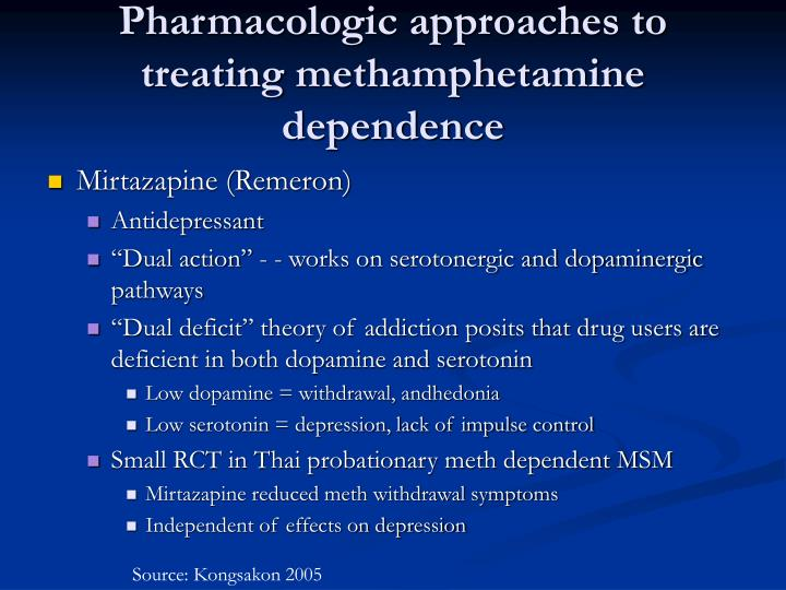 Pharmacologic approaches to treating methamphetamine dependence