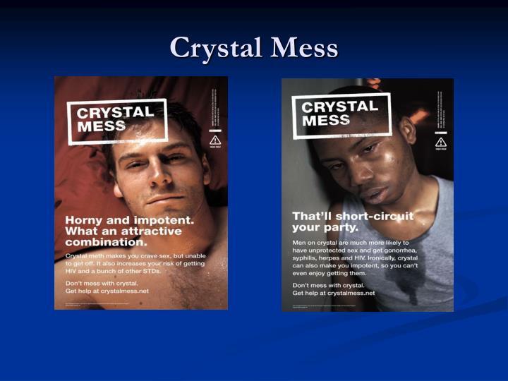 Crystal Mess