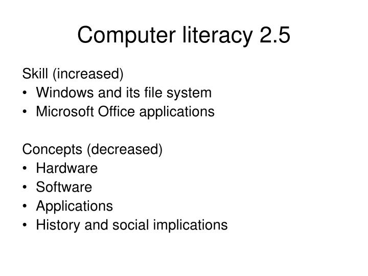 Computer literacy 2.5