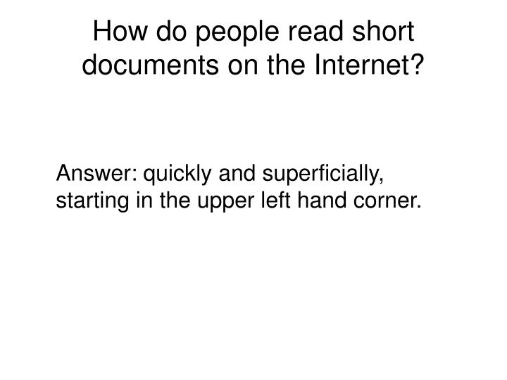 How do people read short documents on the Internet?