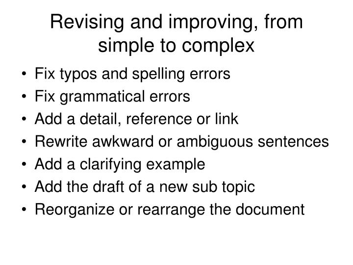 Revising and improving, from simple to complex